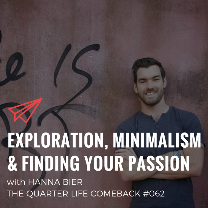 QLC 062: Exploration, Minimalism and Finding Your Passion with Hanna Bier | Bryan Teare