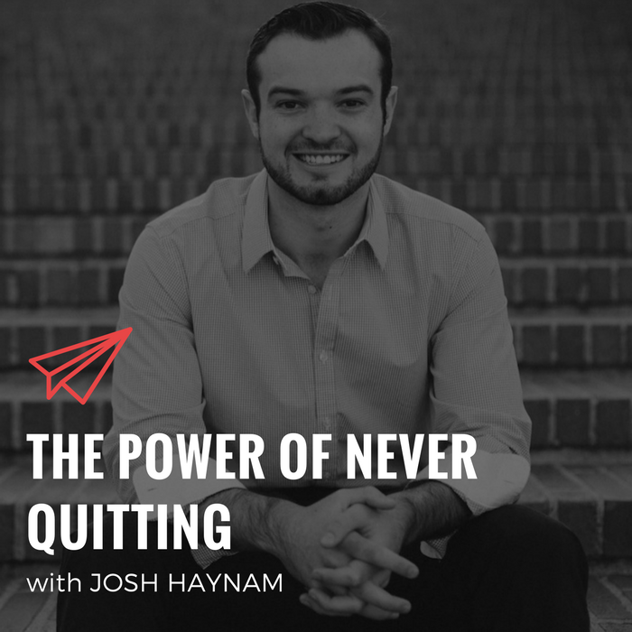QLC 074: The Power of Never Quitting with Josh Haynam | Bryan Teare