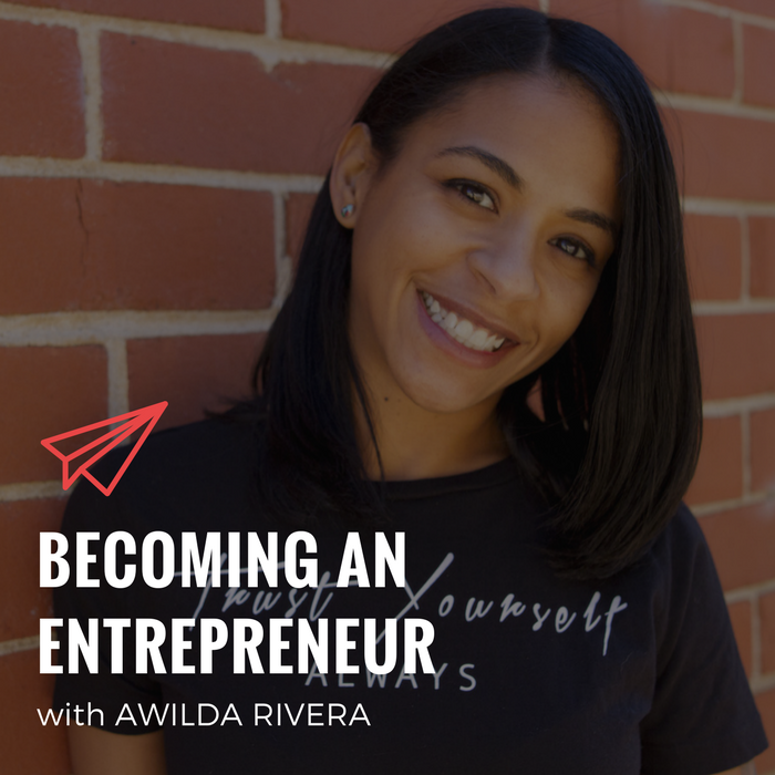QLC 070: Becoming an Entrepreneur with Awilda Rivera | Bryan Teare