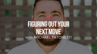 QLC 079: Figuring Out Your Next Move with Michael Tatonetti   Bryan Teare