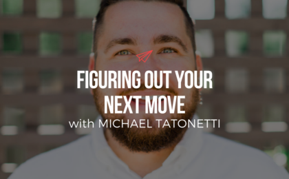 QLC 079: Figuring Out Your Next Move with Michael Tatonetti | Bryan Teare
