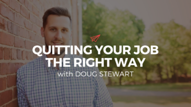 QLC 081: Quitting Your Job The Right Way with Doug Stewart   Bryan Teare