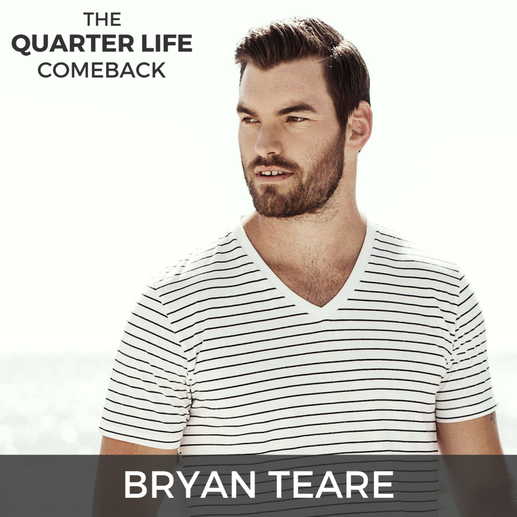 QLC 000: Welcome to The Quarter Life Comeback with Bryan Teare