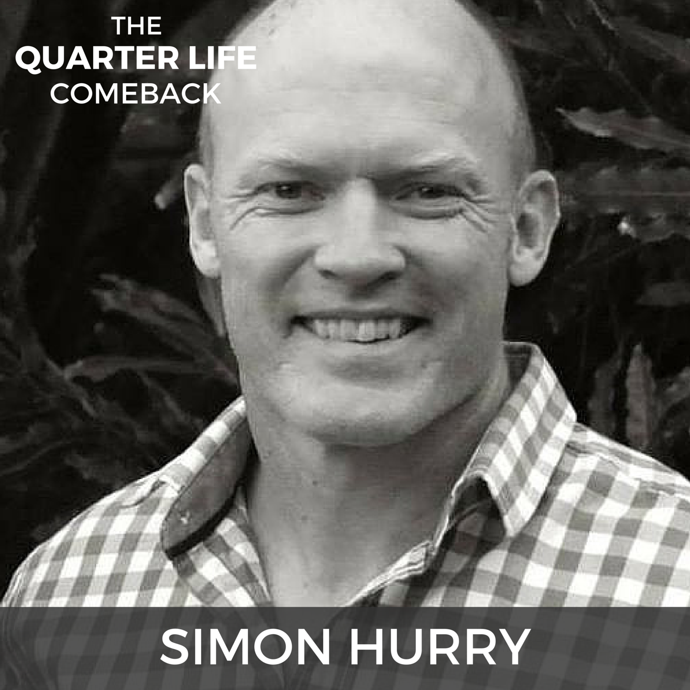 QLC 005: How to Find & Leverage Your Strengths with Simon Hurry