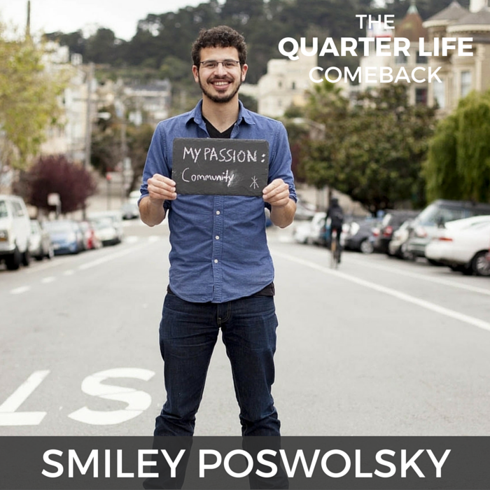 QLC 024: Creating Your Quarter-Life Breakthrough with Smiley Poswolsky | Bryan Teare