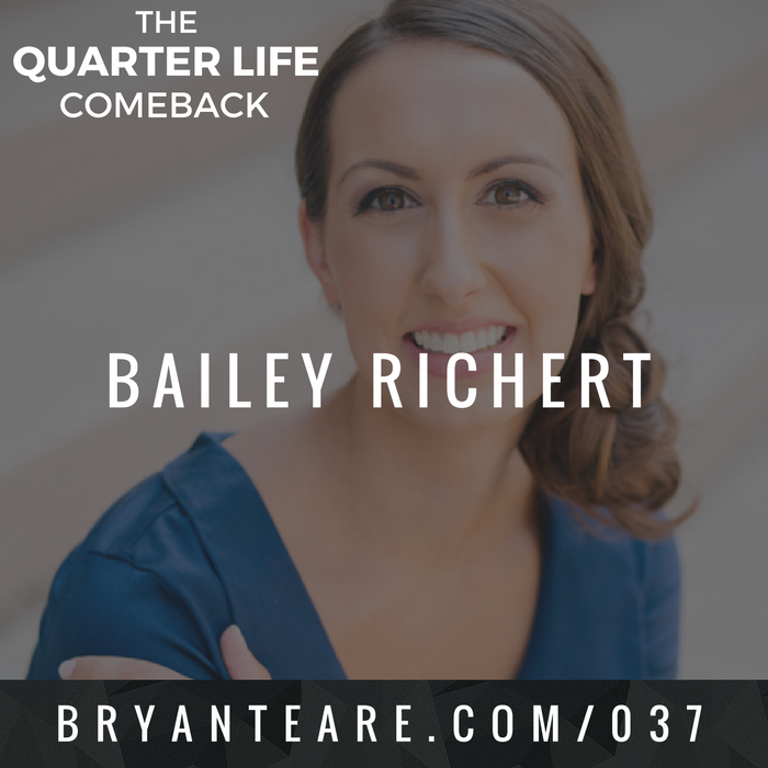 QLC 037: How to Become an Instant Expert with Bailey Richert | Bryan Teare