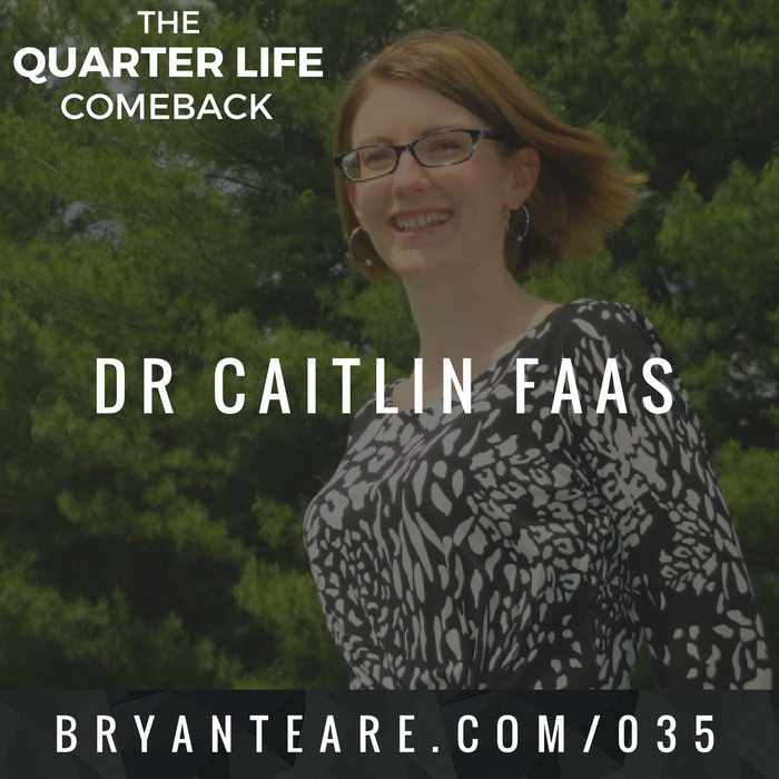 QLC 035: The Science of Emerging Adulthood with Dr Caitlin Faas | Bryan Teare
