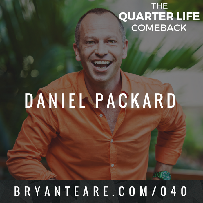 QLC 040: Achieving Next Level Love with Daniel Packard | Bryan Teare
