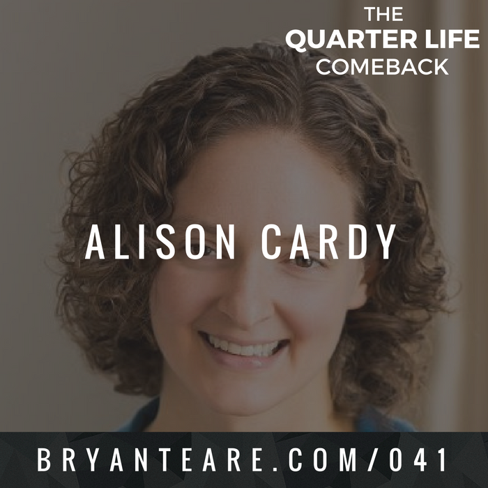 QLC 041: Navigating a Career Crossroads with Alison Cardy | Bryan Teare
