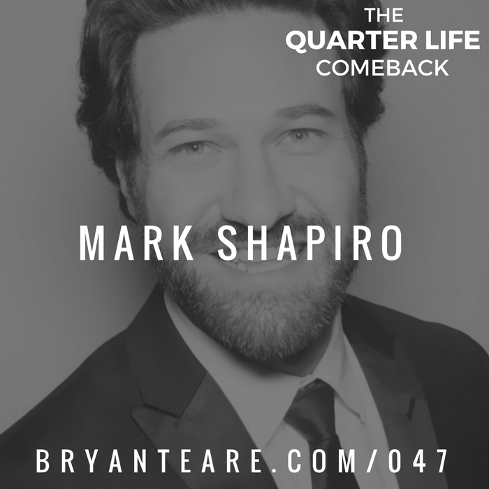 QLC 047: Are You Being Real? with Mark Shapiro | Bryan Teare