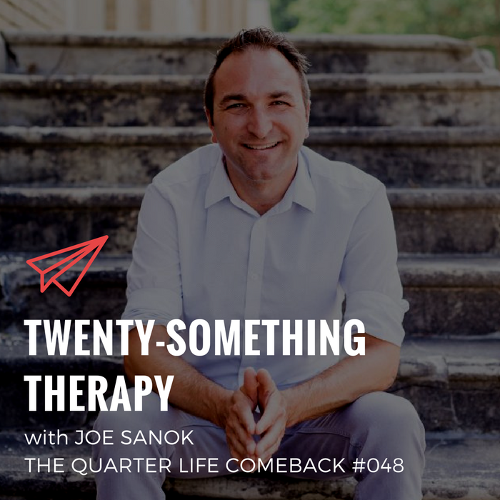 QLC 048: Twenty-Something Therapy with Joe Sanok | Bryan Teare