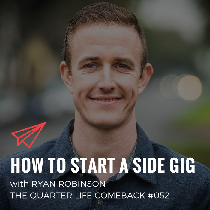 QLC 052: How to Start a Side Gig with Ryan Robinson | Bryan Teare