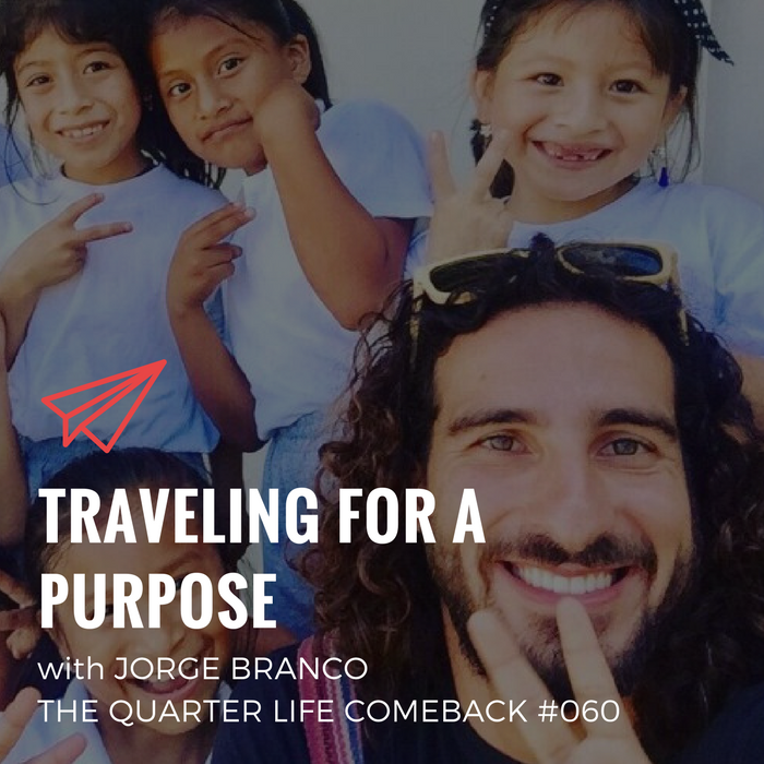 QLC 060: Traveling for a Purpose with Jorge Branco | Bryan Teare