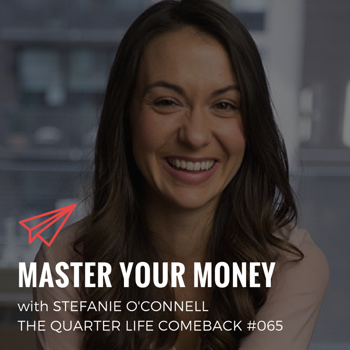 QLC 065: Master Your Money with Stefanie O'Connell | Bryan Teare