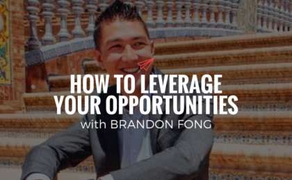 QLC 082: How to Leverage Your Opportunities with Brandon Fong | Bryan Teare