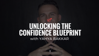 QLC 085: Unlocking the Confidence Blueprint with Yahya Bakkar | Bryan Teare