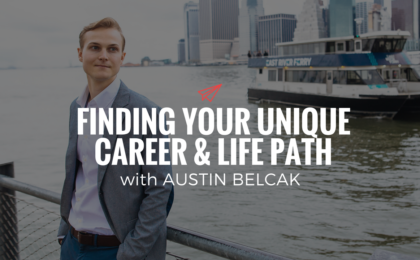 QLC 086: Finding Your Unique Career & Life Path with Austin Belcak | Bryan Teare