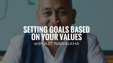 QLC 088: Setting Goals Based On Your Values with Ajit Nawalkha | Bryan Teare