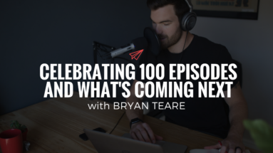QLC 100: Celebrating 100 Episodes and What's Coming Next | Bryan Teare